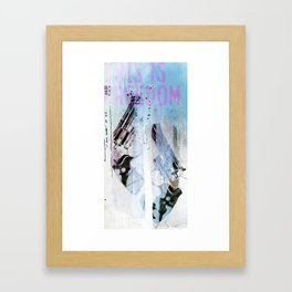 THIS IS FREEDOM Framed Art Print