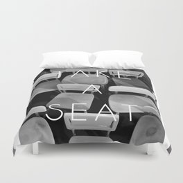 Take a Seat - Black and White Duvet Cover