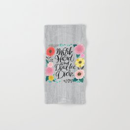 Pretty Swe*ry 2.0: Work Hard and Don't Be A Dick Hand & Bath Towel