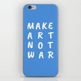 Make Art Not War (Blue) iPhone Skin