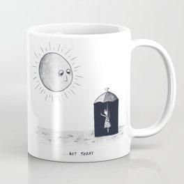 Don't Sunshine On My Rain Parade Coffee Mug
