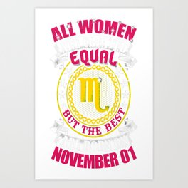 Best-Women-Born-On-November-01-Scorpio---Sao-chép Art Print