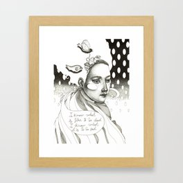 She said Framed Art Print
