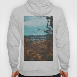 Look deep into nature, and then you will understand everything better. Hoody