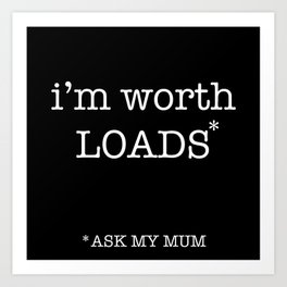 ask mum Art Print