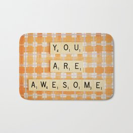 You Are Awesome Bath Mat