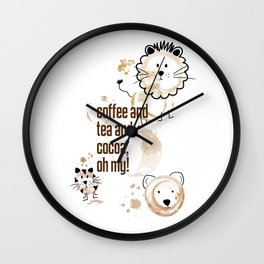 Coffee and Tea and Cocoa, Oh My! Wall Clock