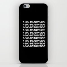 1800 Dead inside ( Hotline Bling- Drake ) iPhone & iPod Skin