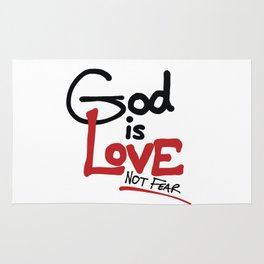 God Is Love...Not Fear. Rug