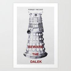 Beware.... Art Print