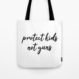 Protect Kids not Guns Calligraphic Tote Bag
