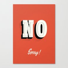 NO sorry sign Canvas Print