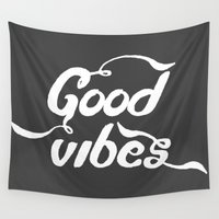 good vibes Wall Tapestries featuring good vibes by Amanda Nicole