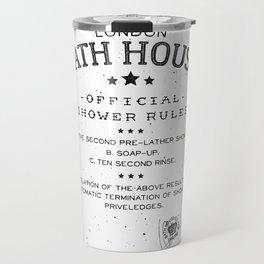 SHOWER RULES Travel Mug