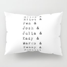 The main characters of The Magicians Pillow Sham