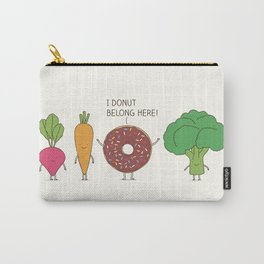 I donut  belong here! Carry-All Pouch