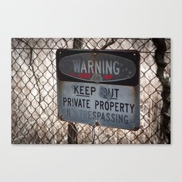 Warning! Keep Out! Canvas Print