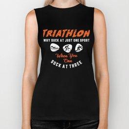 Triathlon Why Suck At Just One Sport Funny Triathlete Tri Biker Tank