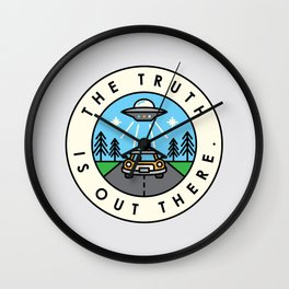 The truth is out there. Wall Clock
