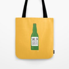 Smile, I'm your beer Tote Bag