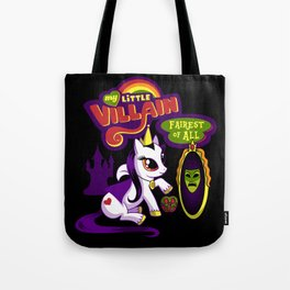 My Little Villain: Fairest of All Tote Bag