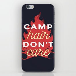 Camp hair don't care iPhone Skin