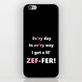Every Day iPhone Skin