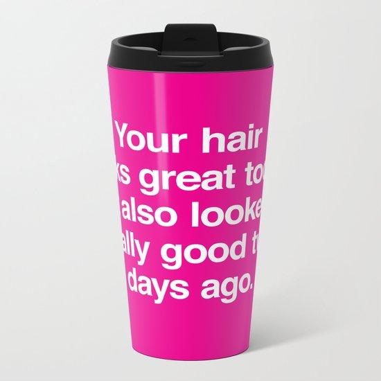 Your Hair Metal Travel Mug