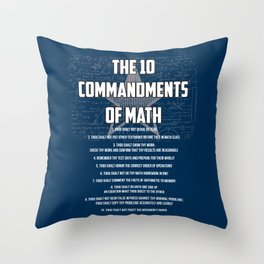The 10 Commandments Of Math - Funny Mathematics Pun Gift Throw Pillow