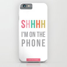 shhh iPhone 6 Slim Case