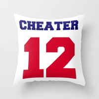 patriots Throw Pillows featuring Tom Brady Cheater  by All Surfaces Design