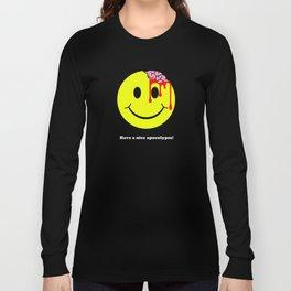 Have a nice apocalypse! Long Sleeve T-shirt
