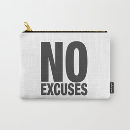 No Excuses - Gray Carry-All Pouch