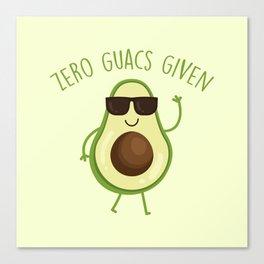Zero Guacs Given, Funny Saying Canvas Print