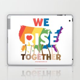 We Rise Together Laptop & iPad Skin