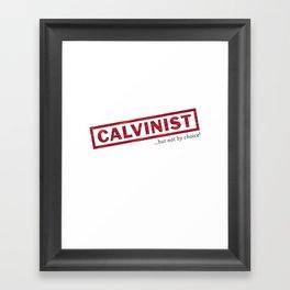 Calvinism Framed Art Print