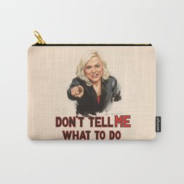 Don't Tell Amy What to Do Carry-All Pouch
