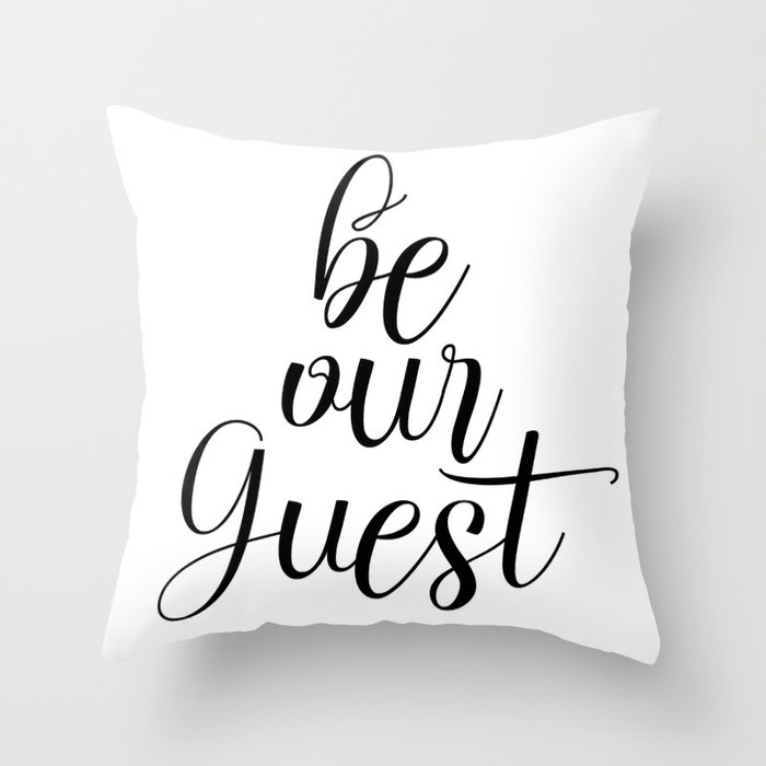 photograph relating to Be Our Guest Printable titled Be Our Visitor, Visitor House Decor, Estimate Printable, Front Wall Artwork Toss Pillow through artbynikola