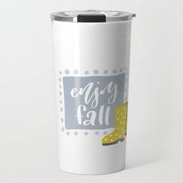 Enjoy Fall Travel Mug