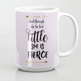 She is fierce quote print Coffee Mug