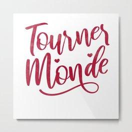Tu Fais Tourner Mon Mond Cadeau Pour LAmour Metal Print