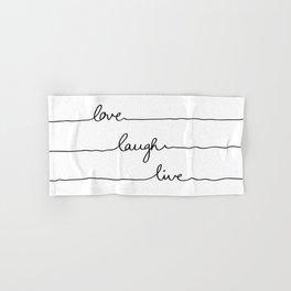Love Laugh Live Hand & Bath Towel