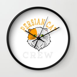 Persian Cat Crew T-shirt Perfect Gift for Cat Lovers A Persian Cat Tee T-shirt Design Kitty Kitten Wall Clock