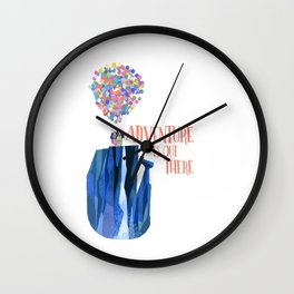 Adventure is out there.. new Wall Clock