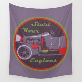 Start your engines Wall Tapestry