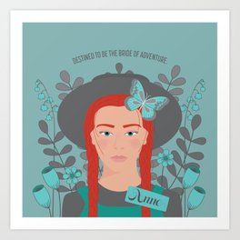 Anne of Green Gables: Destined to be the Bride of Adventure Art Print
