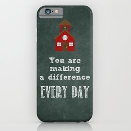 You are making a difference iPhone Case
