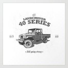 FJ45/HJ47 Landcruiser Truck/Ute - Still Going Strong Art Print