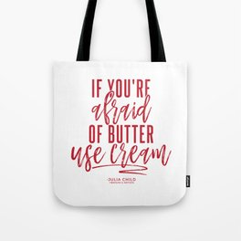 Afraid of Butter (Red) Tote Bag