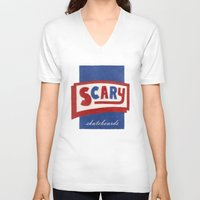 scary V-neck T-shirts featuring Scary by Lance Turner